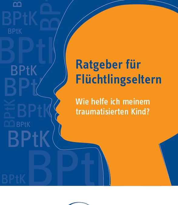 Wie helfe ich meinem traumatisiertem Kind? – Neuer Ratgeber in verschiedenen Sprachen