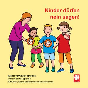 Caritas-Broschüre: Kinder dürfen Nein sagen!