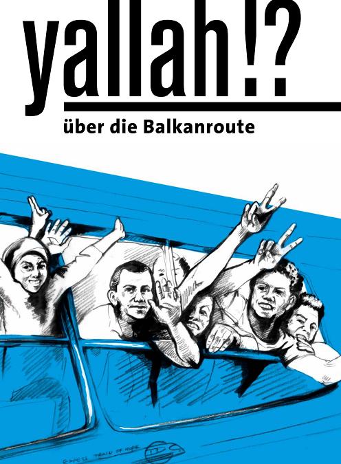Yallah!? Über die Balkanroute –  Wanderausstellung in Göttingen vom 10.11. – 26.11.2017