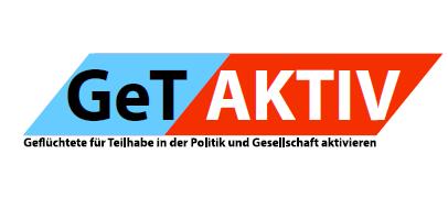 GetAktiv – Geflüchtete für Teilhabe in der Politik und Gesellschaft aktivieren
