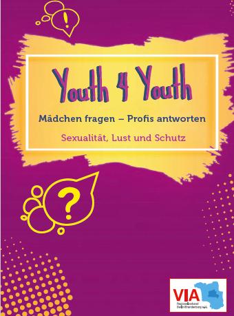 """""""Youth 4 Youth"""" – Aufklärungsbroschüre für weibliche Jugendliche mit Flucht- oder Migrationsbiografien"""